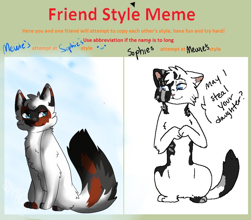 Mewie Friend Style Meme by SophSouffle