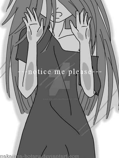 Notice Me by Nakajima-Hotaru
