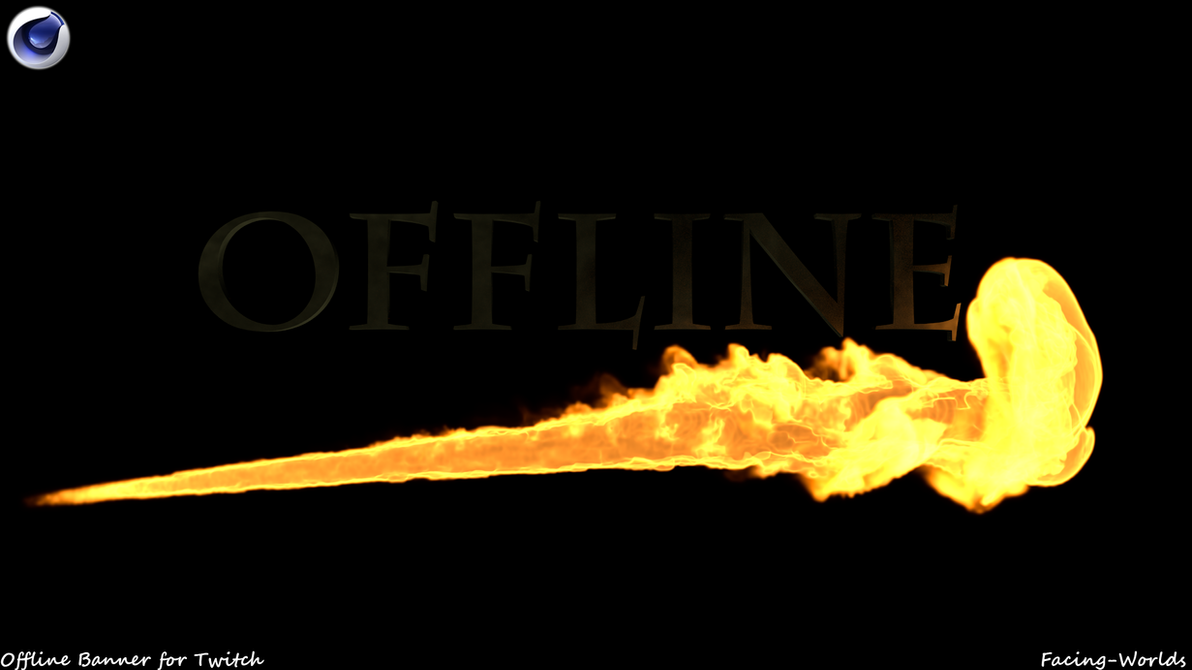 Offline Banner for Twitch by Facing-Worlds on DeviantArt
