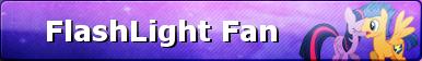MLP FlashLight Fan Button