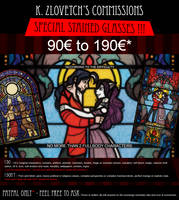 COMM SPECIAL STAINED GLASSES - [3 SLOTS OPEN] by K-Zlovetch