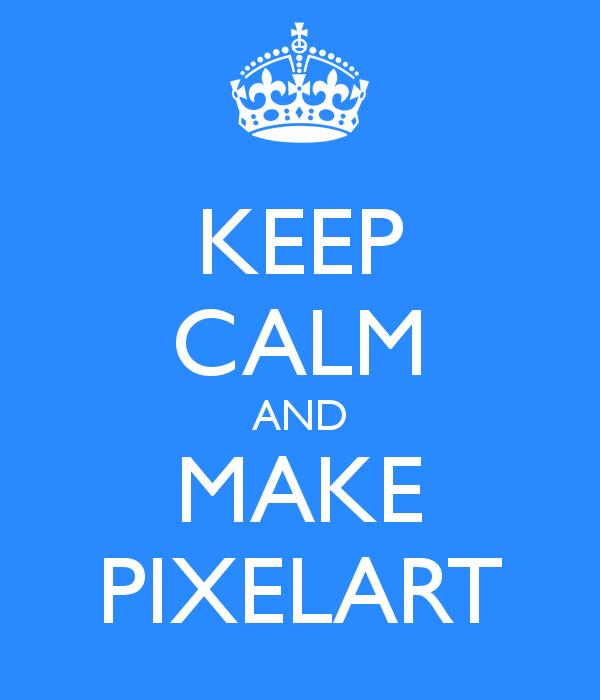 Keep-calm-and-make-pixelart by Bulldoggenliebchen