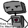 Kiss me, I'm Mechanical by Ganguro666