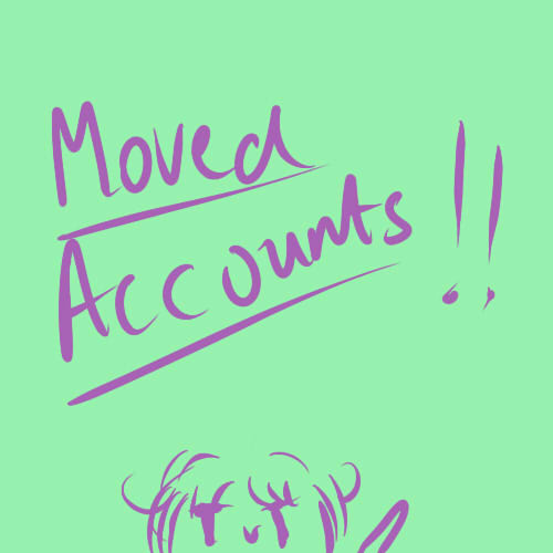 MOVED ACCOUNTS by luluChwan