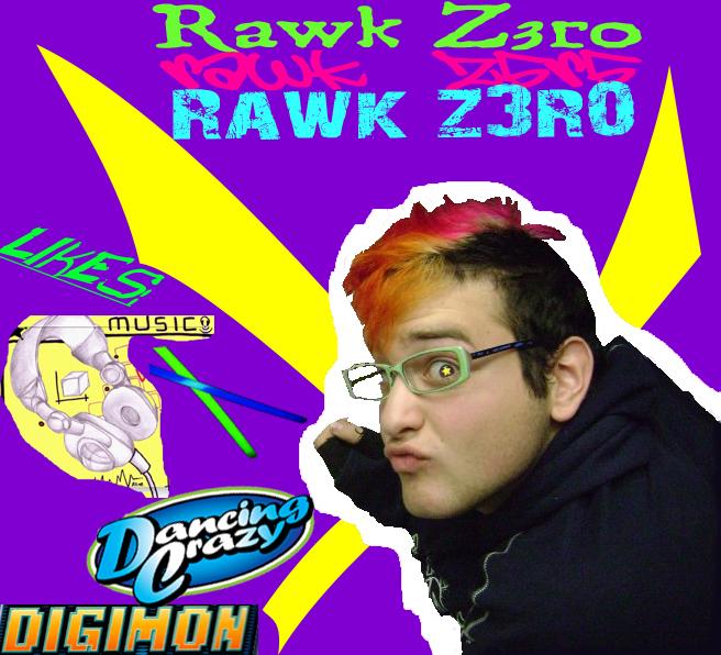 Rawk-z3r0's Profile Picture
