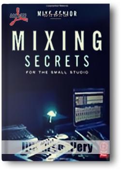 کتاب آموزش، اسرار میکس برای استودیوهای کوچک