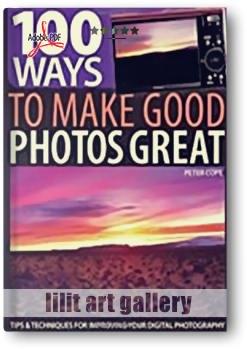 کتاب آموزشی، ۱۰۰ روش ارتقای تصاویر از معمولی به فوق العاده