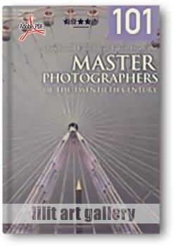 کتاب آموزشی، ۱۰۱ ایده سریع و آسان الهام گرفته شده از عکاسان حرفه ای قرن بیستم