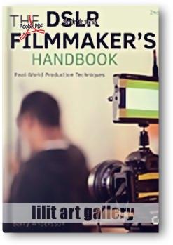 کتاب آموزشی، DSLR هندبوک فیلم سازان؛ تکنیکهای تولید در دنیای واقعی