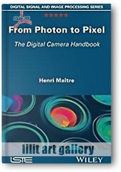 کتاب آموزشی، از فوتون تا پیکسل؛ هندبوک دوربین دیجیتال