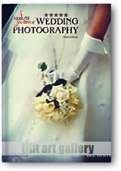 کتاب آموزشی، بهترین عکاسی عروسی؛ ویرایش سوم