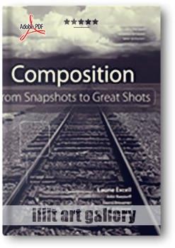 """کتاب آموزشی، ترکیب بندی """"از عکسهای فوری تا عکسهای حرفه ای"""""""