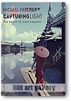 """کتاب آموزشی، تسخیر نور """"قلب عکاسی"""""""