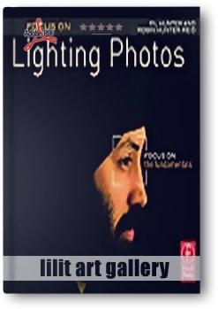 کتاب آموزشی، تمرکز بر نورپردازی در عکاسی