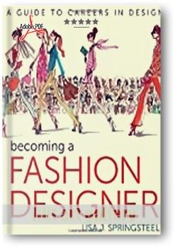 کتاب آموزشی، تبدیلشدن به یک طراح مد