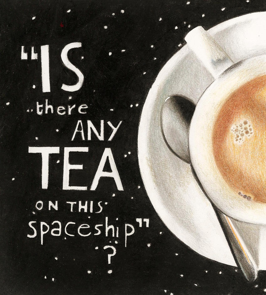 The Importance of A Brew According To Arthur Dent by EvaHolder