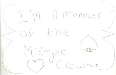 I'm A Member Of The Midnight Crew Poster 2 (WIP) by Mudfire4