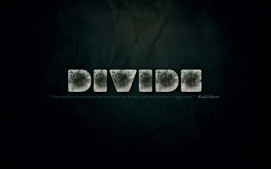 Divide by YaaraVanesse