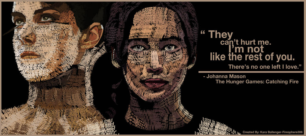 Johanna and Katniss Typography Poster by Firesphere306