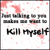 Kill Myself by AngelicRuin