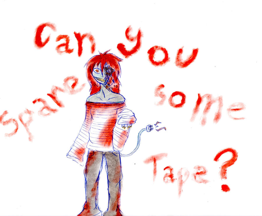 Can you spare some tape? by RadicalxEdwardxMPU