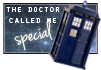 The Doctor Called me Special! by LeavingNeverland