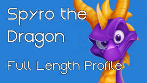 Spyro the Dragon: Narrated Video by characterconsultancy