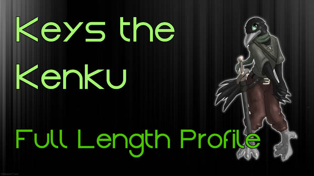 Keys the Kenku: Narrated Video by characterconsultancy on
