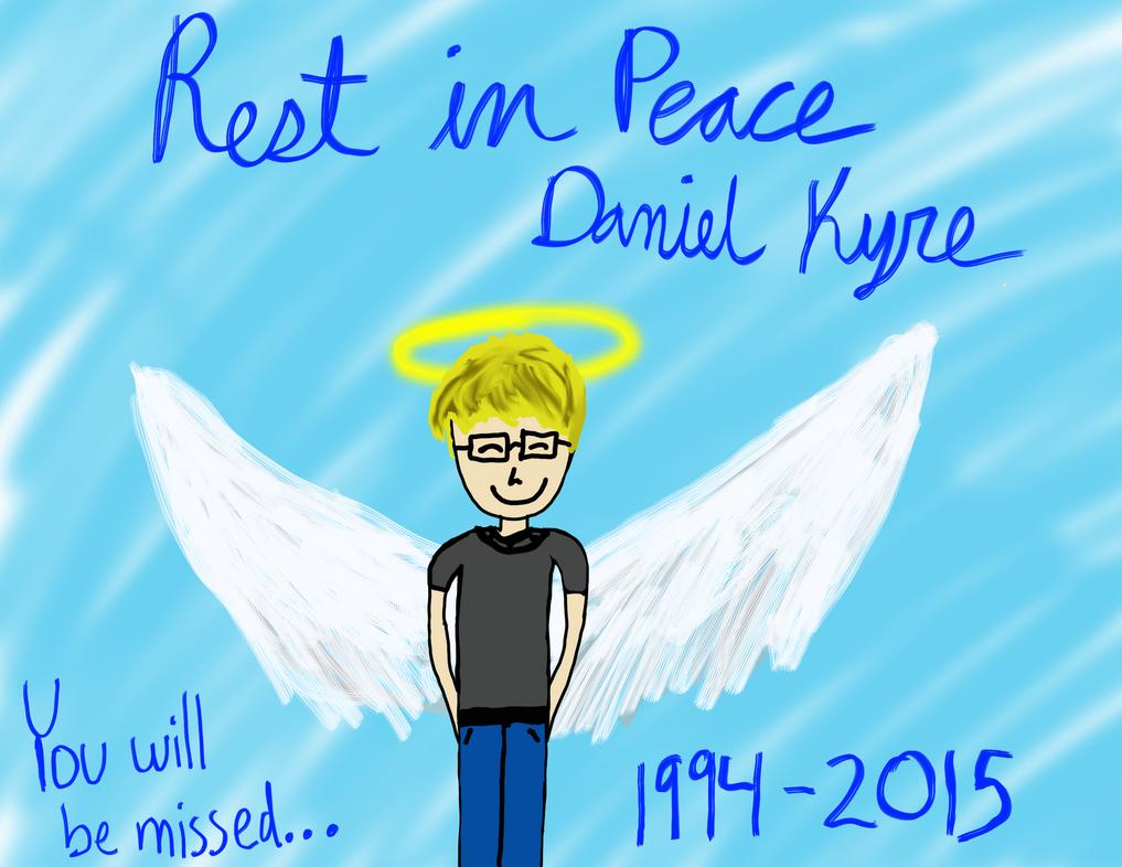 Rest in Peace Daniel Kyre by LoyalVampireKat16