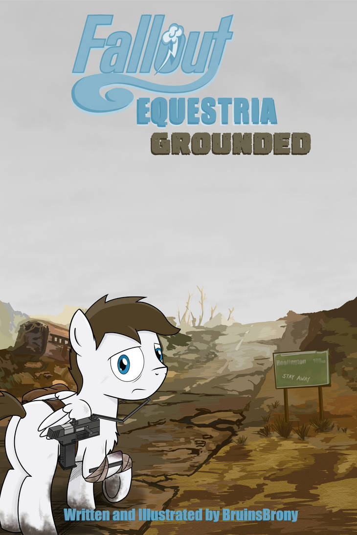 Fallout Equestria: Grounded Cover by BoyAmongClouds