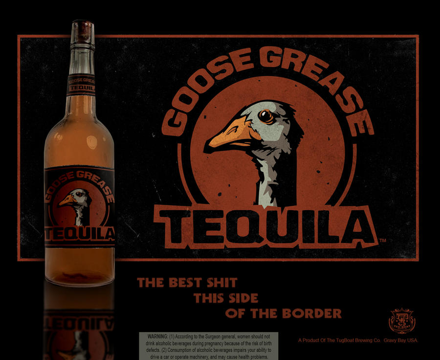 Goose Grease Tequila Label by blitzcadet