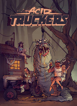 Acid Truckers : Welcome to Hell