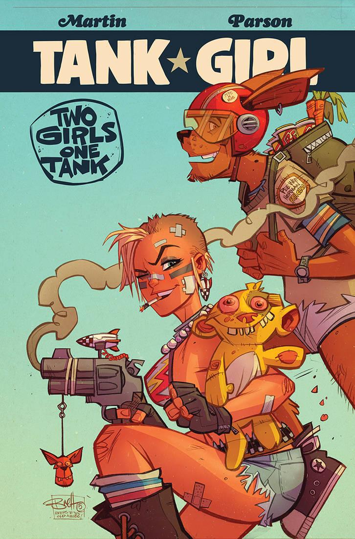 Tank Girl : Two Girls One Tank #2 by blitzcadet
