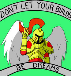 Don't let your builds be dreams by Fede-Lleh