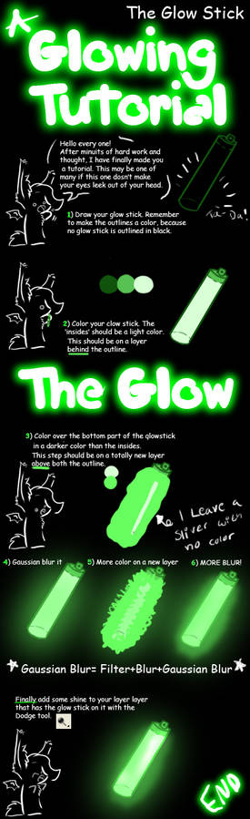 The Tutorial... IT GLOWZ