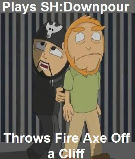 Fire Axe Meme By Relentlessroxas On Deviantart