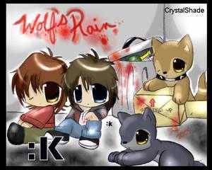 --Wolfs' Rain--