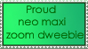 Neo Maxi Zoom Dweebie Stamp by coldbritto