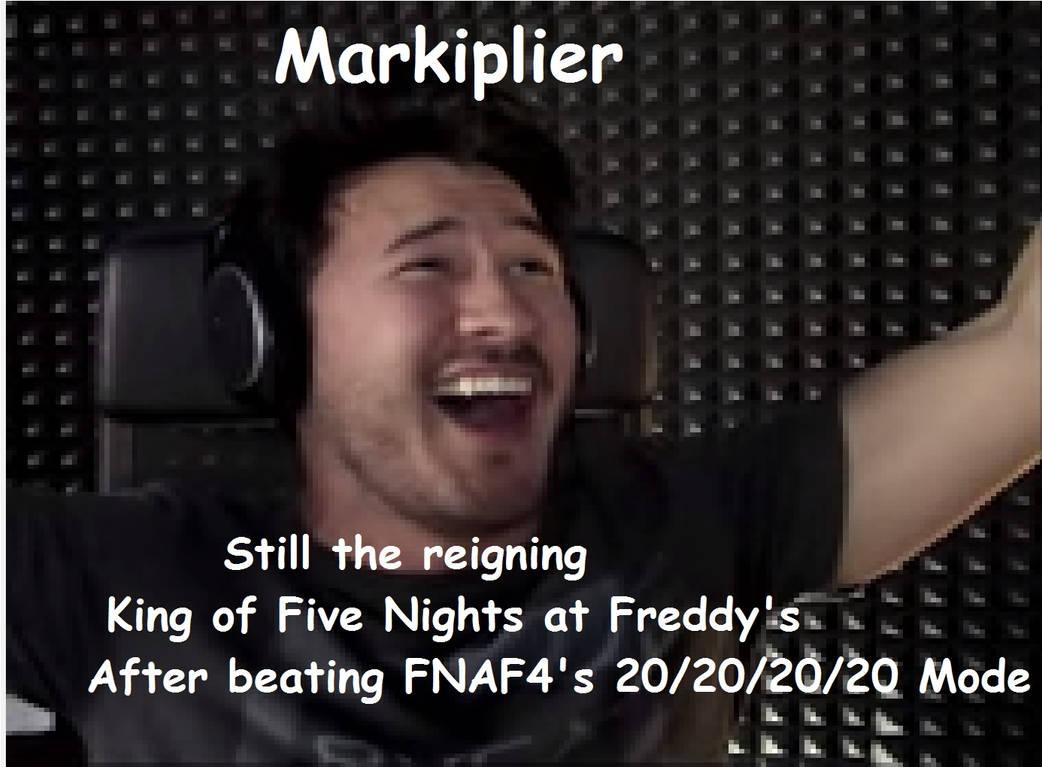 Markiplier is Still the King of FNAF by TashaHemlock on DeviantArt