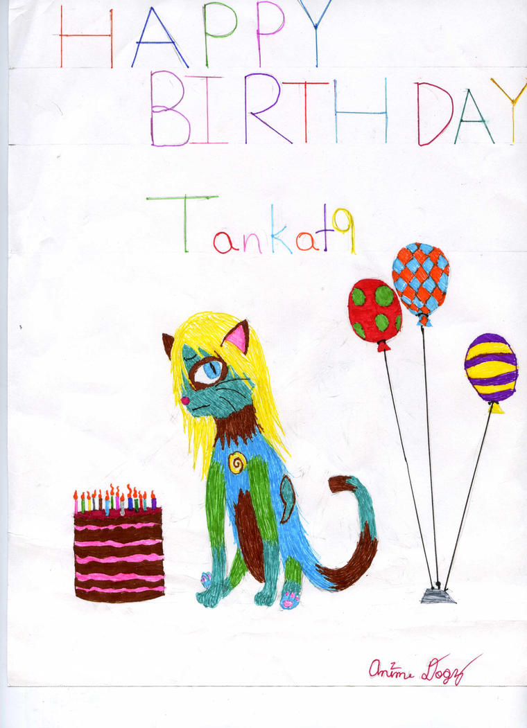 Tankat9's Birthday by AnimeDogz