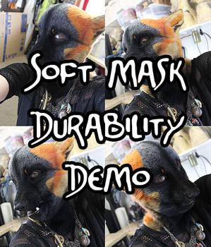 Soft Mask Durability Demo!