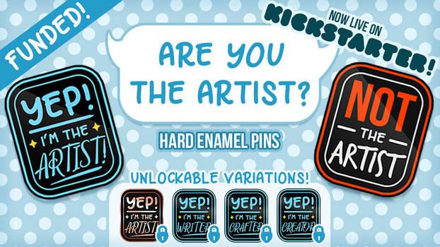 Are You The Artist Kickstarter Live