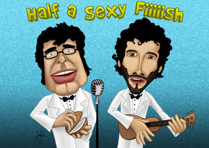 Flight of the Conchords...