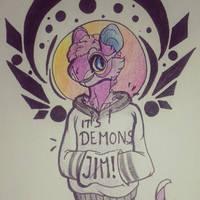 Demons i tell ya