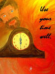Use your Time well 2 by mertonparrish