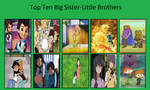 Top Ten Big Sisters-Little Brothers
