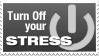 Stamp - Turn Off your Stress by cesars