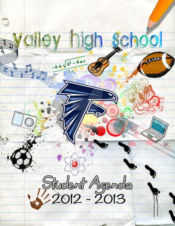 Valley High School  Student Agenda Cover By