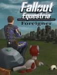 Fallout: Equestria - Foreigner