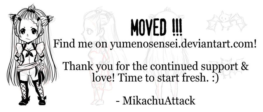 Moved! by MikachuAttack